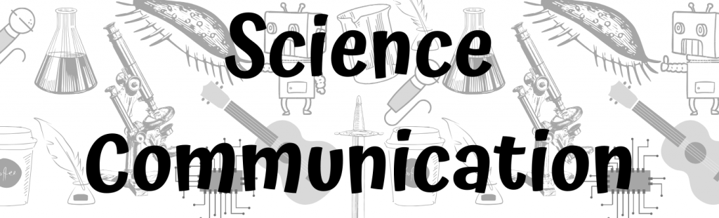 Header Image: Science Communication